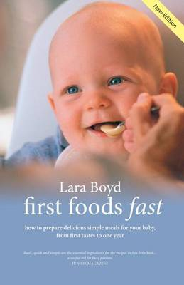 First Foods Fast by Lara Boyd image