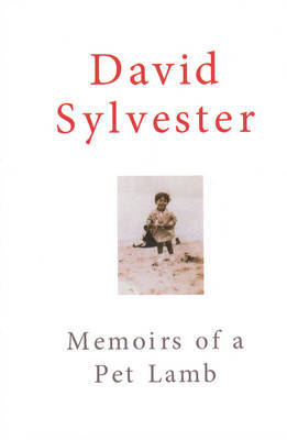 Memoirs of a Pet Lamb by David Sylvester image
