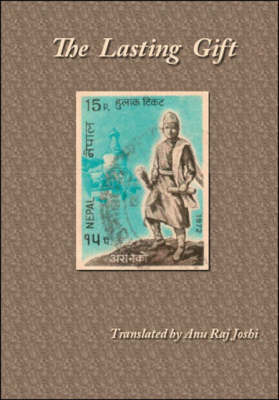 The Lasting Gift by Anu Raj Joshi
