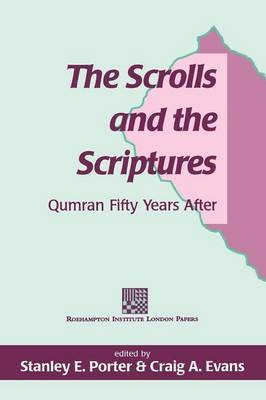 The Scrolls and the Scriptures by Stanley Porter image