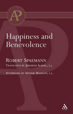 Happiness and Benevolence by Robert Spaemann image