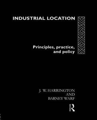 Industrial Location by James W Harrington