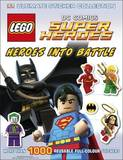 LEGO DC Super Heroes Ultimate Sticker Collection - Heroes into Battle by DK