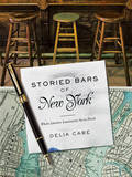 Storied Bars of New York by Delia Cabe