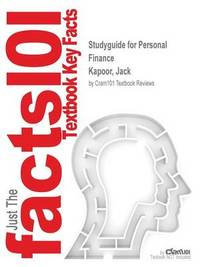 Studyguide for Personal Finance by Kapoor, Jack, ISBN 9780077641009 by Cram101 Textbook Reviews image