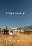 Boundaries by Brian Turner