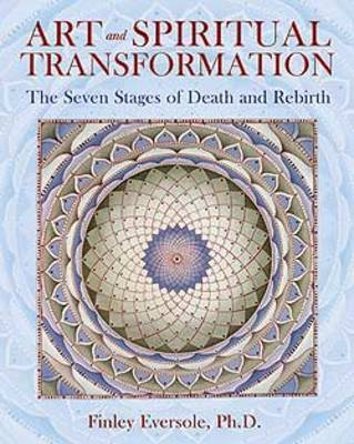 Art and Spiritual Transformation by Finlay Eversole