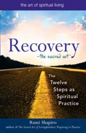 Recovery by Rami M. Shapiro
