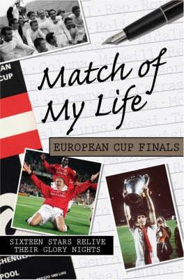 Match of My Life - European Cup Finals