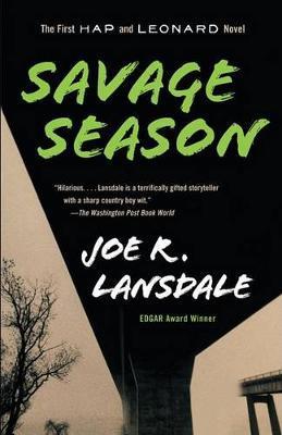 Savage Season by Joe R Lansdale