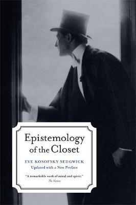 Epistemology of the Closet, Updated with a New Preface by Eve Kosofsky Sedgwick image