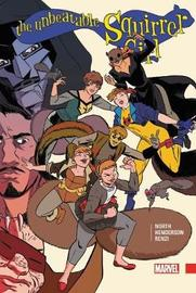 The Unbeatable Squirrel Girl Vol. 3 by Ryan North