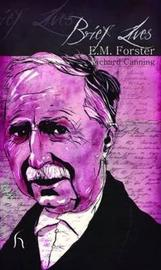 Brief Lives: E. M. Forster by Richard Canning image
