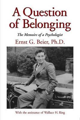 A Question of Belonging by Ernst G. Beier