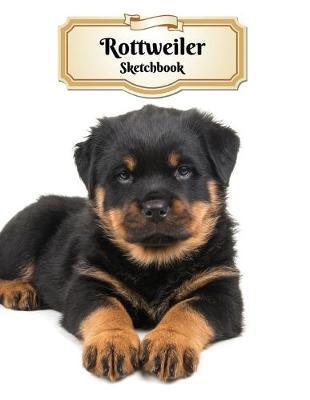 Rottweiler Sketchbook by Notebooks Journals Xlpress