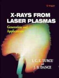 X-Rays From Laser Plasmas by I. C. E. Turcu image