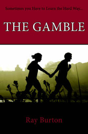 The Gamble by Burton Ray Burton image
