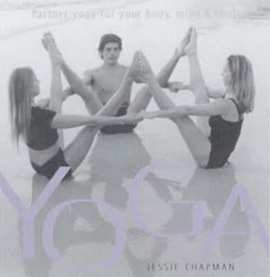 Partner Yoga for Your Body, Mind and Soul by Jessie Chapman image
