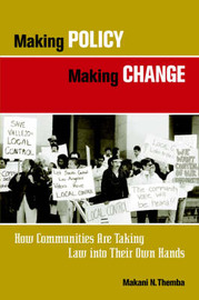 Making Policy Making Change by Makani N. Themba image
