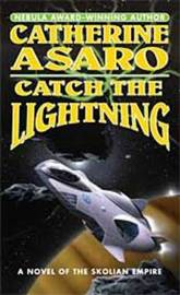 Catch the Lightning by Catherine Asaro image