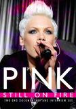 Pink: Still on Fire DVD