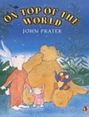On Top of the World by John Prater