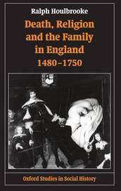 Death, Religion, and the Family in England, 1480-1750 by Ralph A. Houlbrooke image