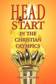 Head Start in the Christian Olympics by Clayton Watkins image