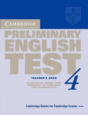 Cambridge Preliminary English Test 4 Teacher's Book by Cambridge ESOL