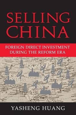 Selling China by Yasheng Huang
