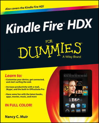 Kindle Fire HDX For Dummies by Nancy C Muir