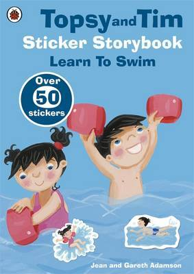 Topsy and Tim Sticker Storybook: Learn to Swim by Jean Adamson image