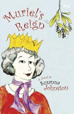 Muriel's Reign by Susanna Johnston image