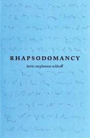 Rhapsodomancy by Kevin McPherson Eckhoff image