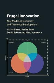 Frugal Innovation by Yasser Bhatti