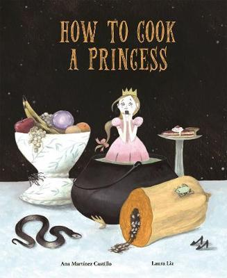How to Cook a Princess by Ana Martinez Castillo image