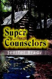 Super Counselors by Jenifer Brady image