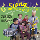 Swing Me A Song by Julie Wylie