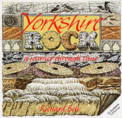 Yorkshire Rock by Richard L. Bell