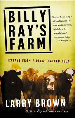 Billy Rays Farm by L Brown