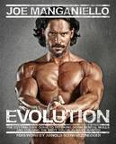 Evolution: The Cutting-Edge Guide to Breaking Down Mental Walls and Building the Body You've Always Wanted by Joe Manganiello
