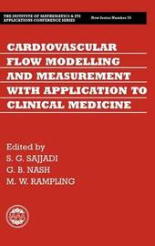 Cardiovascular Flow Modelling and Measurement with Application to Clinical Medicine by Shahrdad Sajjadi image