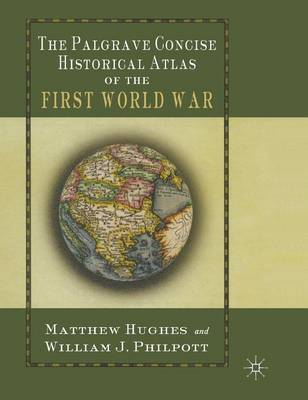 The Palgrave Concise Historical Atlas of the First World War image