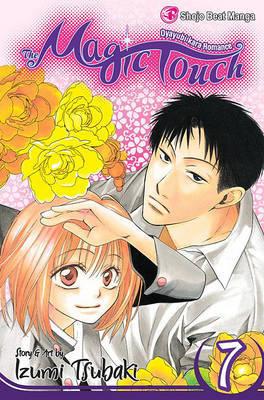 The Magic Touch: v. 7 by Izumi Tsubaki image