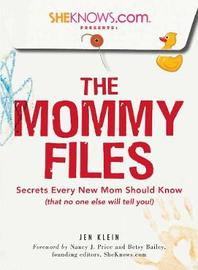 SheKnows.com Presents - The Mommy Files by Jen Klein image