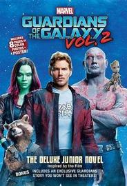 Marvel's Guardians of the Galaxy Vol. 2: The Deluxe Junior Novel by James Andrew McCann