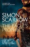 The Eagle's Prophecy by Simon Scarrow