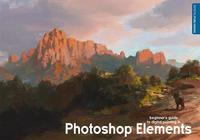 Beginner's Guide to Digital Painting in Photoshop Elements by David Smit