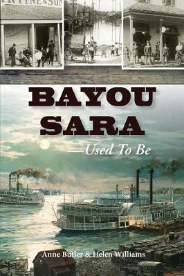 Bayou Sara by Anne Butler