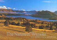 The Nature of Wanaka by Gilbert van Reenen